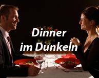 Dinner im Dunkeln